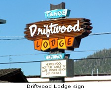 Driftwood Lodge Sign