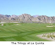 The Trilogy at La Quinta